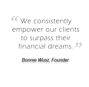 We consistantly empower our clients to surpass their financial dreams.